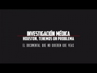 Investigación Médica: Houston, tenemos un problema